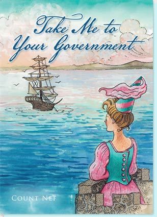 book cover image for Take Me To Your Government